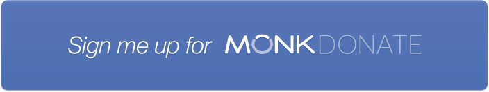 Sign up for Monk Donate